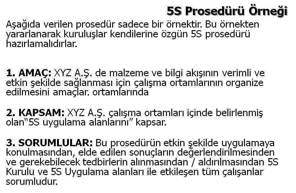 5s prosedür örneği